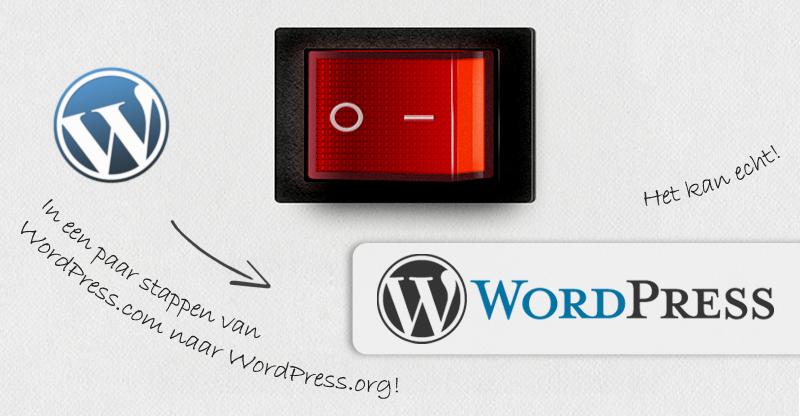 Van WordPress.com naar WordPress.org!