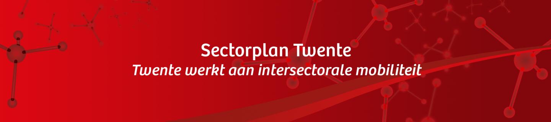 De zoektocht naar nieuw personeel: recruitment bonus: Sectorplan Twente