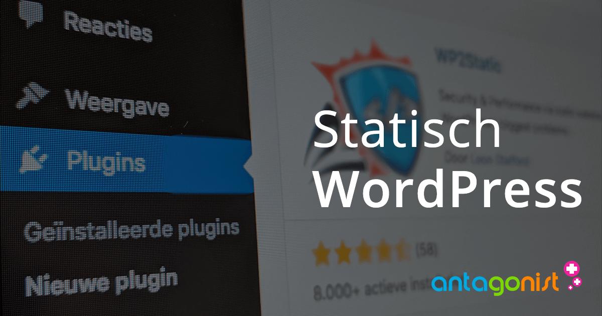 WordPress omzetten naar statische website!