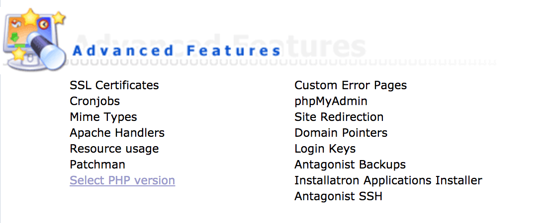 Klik op de optie 'Select PHP version' (onder de categorie 'Advanced Features').